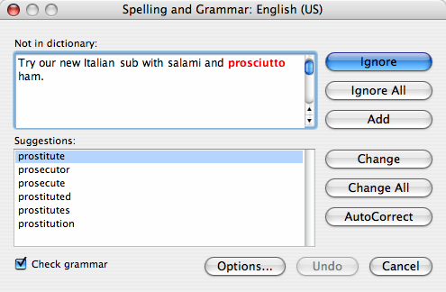 Microsoft Word's spell checker corrects 'prosciutto' to 'prostitute'.